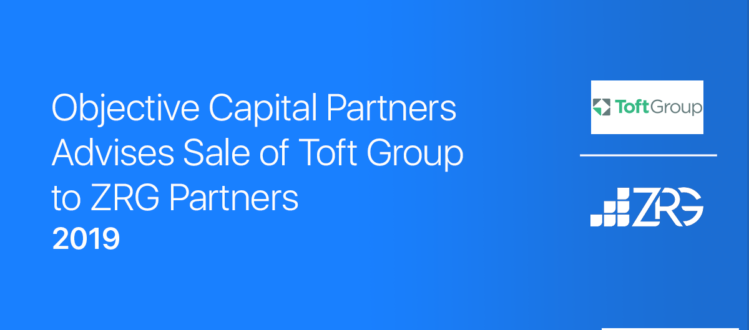 Objective Capital Advises Sale of Toft Group Header Image